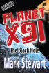 Planet X91 The Black Hole by Mark Stewart