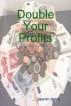 Double your profits by Jasmin Hajro