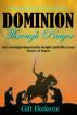 Dominion through prayer by gift ekekezie