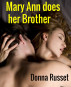 Mary Ann does her Brother by Donna Russet