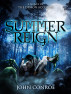 Summer Reign: A novel of the Demon Accords by John Conroe