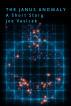 The Janus Anomaly by Joe Vasicek