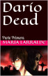 Darío Dead by Historias Pulp Ediciones