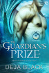The Guardian's Prize by Deja Black