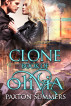 Clone - The Book of Olivia by Paxton Summers