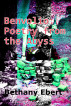 Benvolio: Poetry from the Abyss by Bethany Ebert