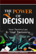 The Power of Decision: Your Destiny Lies in Your Decisions by Godspower Oparaugo