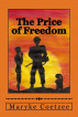 The Price of Freedom by Maryke Coetzee