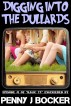 Digging Into The Dullards (Episode #1 of Magic TV) by Penny J Bocker