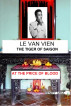 LE VAN VIEN The Tiger of Saigon by Henry Moa