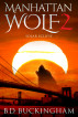 Manhattan Wolf 2. Solar Eclipse by Barry Buckingham