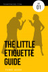 The Little Etiquette Guide -Volume 1 by Adefunke Akoni