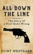 All Down The Line by Clint Westgard