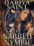 The Nabbed Nymph by Dariya Saint