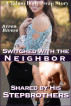 Switched with the Neighbor, Shared by His Stepbrothers: A Taboo Body Swap Story by Arren Rivers