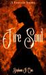 Fire Soul: A Fantasy Short by Stephanie A. Cain
