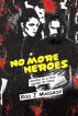 No More Heroes-#1 Dystopian Thriller Heroes Series by Roo I MacLeod