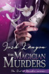 The Magician Murders (The Art of Murder III) by Josh Lanyon