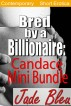 Bred by a Billionaire: Candace Mini Bundle by Jade Bleu