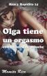 Olga tiene un orgasmo con su osito de peluche. Rico y Rapidito 14 by Mamita Rica