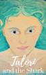 Talori and the Shark by Jessica L. Elliott