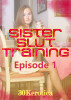 Sister Slut Training 1 - Pushing My Sister's Buttons by 30Kerotica