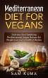 Mediterranean Diet for Vegans by supershake
