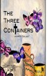 The Three Containers by Misty Tallant