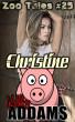Christine - Zoo Tales #25 by Kelly Addams
