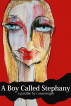 A Boy Called Stephany by C. Sean McGee