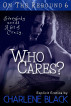 Who Cares? by Charlene Black