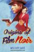 Origins of Film Noir by William Hare
