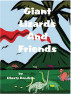 Giant Lizards & Friends by Mamba Books & Publishing