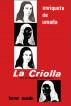La Criolla Vida de Policarpa Salavarrieta by Enriqueta de Umaña
