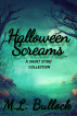 Halloween Screams by M.L. Bullock