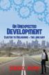 An Unexpected Development by Derrick E. Brown