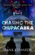 Chasing the Chupacabra by Hank Edwards
