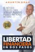 Libertad financiera en dos pasos by Agustín Grau
