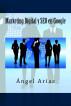 Marketing Digital y SEO en Google by Ángel Arias