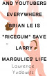 """And Yourtubers Everywhere Bryan Le is """"RiceGum"""" Save Larry Margulies' Life! by Lawrence Yudowitz"""