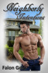 Neighborly Intentions 1 by Falon Gold