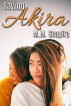 Saving Akita by M.M. Shapiro
