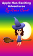 Apple Has Exciting Adventures by Anita Hasch