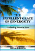 The Excellent Grace Of Generosity by Ronald Baiga