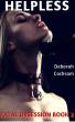 Helpless: Fatal Obsession Book 2 by Deborah Cockram