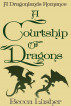 A Courtship of Dragons by Becca Lusher