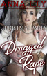 Christmas Party Drugged Rape Gangbang by Anna Lily