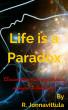 Life Is a Pa radox by Ramakanth Jonnavittula