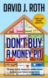 Don't Buy A Money Pit by David Roth