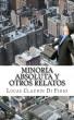 Minoría absoluta y otros relatos by Lucas Claudín Di Fidio